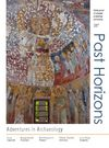 9. Past Horizons - journal of volunteer archaeology - Aug 2009