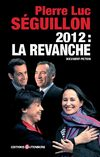 2012 : La Revanche de Pierre Luc Sguillon - Chapitre 1 - ditions Gutenberg