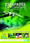 Escapades en Roannais Brochure Groupes - Edition 2010