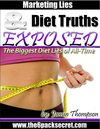 Marketing Lies & Diet Truths Exposed