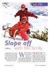 The Travel &amp; Leisure Magazine Family Skiing Holiday Feature