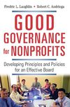 Good_Governance_for_Nonprofits_Developing_Principles_and_Policies_for_an_Effective_Board_9780814474525
