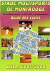 GUIDE DES SPORTS - 2007/2008 - SMM - STADE MULTISPORTS DE MONTROUGE