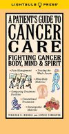 A Patient's Guide To Cancer Care