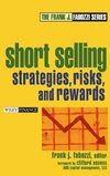 (2004) Wiley Finance,.Fabozzi Series,.Short Selling - Strategies, Risks, and Rewards.(ISBN 0471660205)