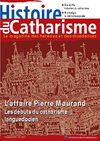 Histoire du Catharisme N5. L&#039;affaire Pierre Maurand