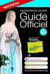Guide Officiel des Sanctuaires de Lourdes