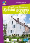Partir en Essonne - Spcial groupes 2011