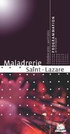 MALADRERIE SAINT-LAZARE PROGRAMMATION ARTISTIQUE 2010 - 2011 
