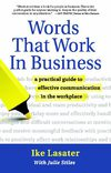 Words That Work in Business - Nonviolent Communication, Marshall Rosenberg, NVC