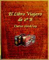 Libro Viajero de la clase de 2B ( curso 2008/9)