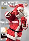 BASTIA Weeks | 12 Dicembre 2010 | Buon Natale 2010, la sfida continua