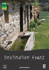 Destination Forez (brochure groupe adultes)