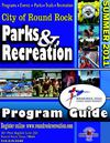 Round Rock Parks and Recreation Summer 2011 Program Guide