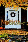 Northern Exploring | Fall 2010