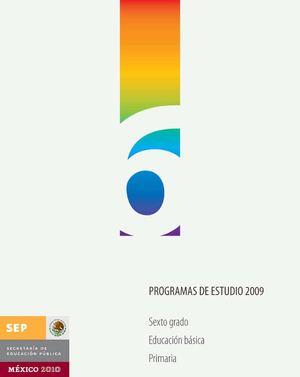 Plan y programas de estudio 2009 sexto grado