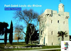 Calam o guide touristique 2011 port saintlouis du rh ne - Centre medical port saint louis du rhone ...