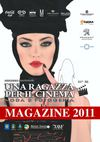 Una ragazza per il cinema - Magazine 2011