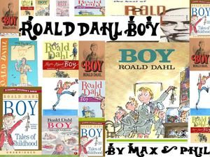"boy roald dahl use of techniques Roald dahl was fascinated by medicine and  "" — about a boy who takes revenge on his  ,"" which popularized the techniques dahl had used in neal ."
