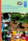 Social Enterprise: A new model for poverty reduction and employment generation