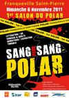1er salon &quot;Sang pour Sang Polar&quot;