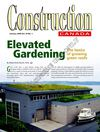 Construction of an Elevated Garden - The Basics of Growing Green Roofs 