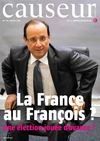 Causeur Magazine n45 - La France au Franois ? (extrait)
