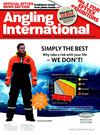 Angling International - March 2010 - Issue 26