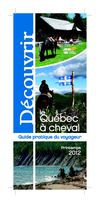 Dcouvrir le Qubec  cheval : Guide pratique du voyageur (printemps 2012)
