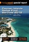 Hedgeweek | Special Report Jan 2012 - Cayman Islands