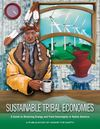 Sustainable Tribal Economies: A Guide to Energy and Food Sovereignty in Native America