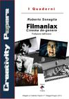 Roberto Sonaglia - Filmaniax, Cinema de-genere