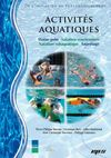 ACTIVITS AQUATIQUES : water-polo, natation synchronise, natation subaquatique, Sauvetage