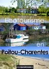Ecotourisme en Poitou-Charentes: reportage du Journal de l&#039;Evasion.be
