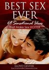 Best Sex Ever - 69 Sensational Ideas That Make Sex Hotter