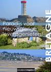 Bretagne: Paradijs voor nieuwsgierige levensgenieters!