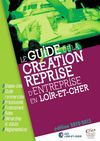 Guide de la cration reprise d&#039;entreprise en Loir-et-Cher