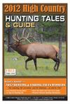 High Country Hunting Tales & Guide 2012