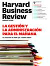 LA GESTIÓN Y ADMON DEL MAÑANA - Harvard Business Review