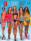 The LA FAshion magazine - August 2012 - The Swimwear Issue