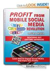 Profit From Mobile Social Media Revolution 