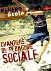N&#039;Autre cole n 33 : &quot;Chantiers de pdagogie sociale&quot; 