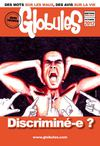Globules - dition spciale - Discrimination