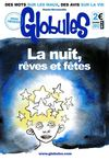 Globules n108 - La nuit, rves et ftes