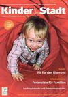 Ausgabe 1 Februar / Mrz 2013 &quot;Kinder in der Stadt&quot;