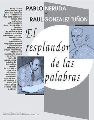 """PABLO NERUDA """"EL RESPLANDOR DE LAS PALABRAS"""""""