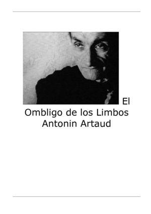 ANTONIN ARTAUD EL OMBLIGO DE LOS LIMBOS