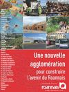 Magazine Une nouvelle agglomration pour construire l&#039;avenir du Roannais