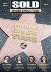SOLD Sales Executives Issue #4 - Hiring Sales Stars