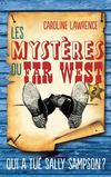 Les Mystres du Far West - Tome 2 - Extrait - Hachette Romans